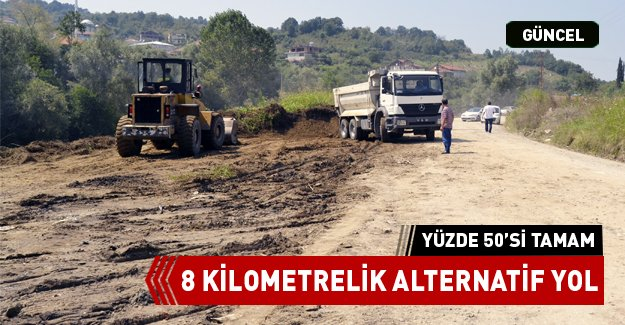 8 KİLOMETRELİK ALTERNATİF YOL