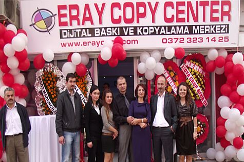 ERAY COPY CENTER HİZMETE GİRDİ