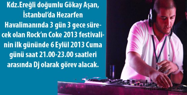 ROCK'IN COKE'DE EREĞLİLİ DJ!..
