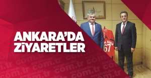ANKARA'DA ZİYARETLER