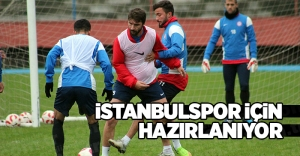 İSTANBULSPOR'İÇİN HAZIRLANIYOR