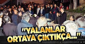 quot;YALANLAR ORTAYA ÇIKTIKÇA...quot;