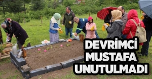 DEVRİMCİ MUSTAFA UNUTULMADI