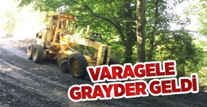 VARAGELE GRAYDER GELDİ