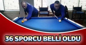 36 SPORCU BELLİ OLDU