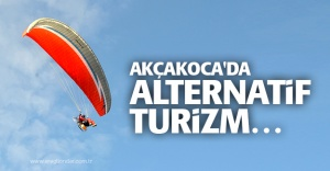 AKÇAKOCA'DA ALTERNATİF TURİZM…